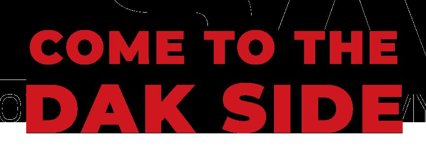 come to the dak side